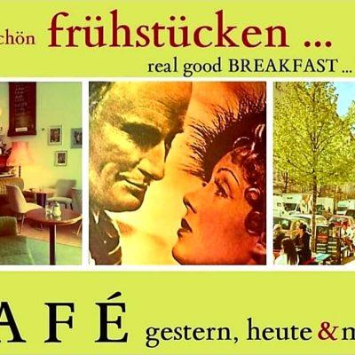 CAFE gestern, heute und morgen