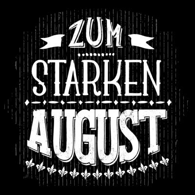 Zum Starken August